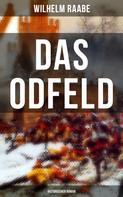 Wilhelm Raabe: Das Odfeld: Historischer Roman