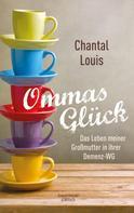 Chantal Louis: Ommas Glück ★★★★★