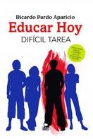Ricardo Pardo Aparicio: Educar hoy