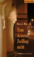 Klara G. Mini: Trau deinem Zwilling nicht ★★★★