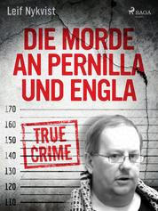 Die Morde an Pernilla und Engla
