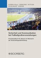 Thomas Kubera: Sicherheit und Kommunikation bei Fußballgroßveranstaltungen