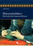 Anja Zimmer: Mitternachtsblüten ★★★★