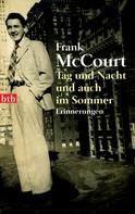 Frank McCourt: Tag und Nacht und auch im Sommer ★★★★
