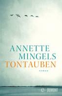 Annette Mingels: Tontauben ★★★★