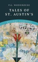 P. G. Wodehouse: Tales of St. Austin's