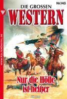 John Gray: Die großen Western 143 ★★★★