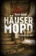 Anni Bürkl: Häusermord ★★★★