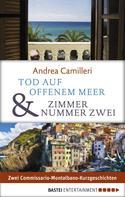 Andrea Camilleri: Tod auf offenem Meer & Zimmer Nummer zwei ★★★★