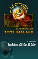 A. F. Morland: Tony Ballard #301: Das 30. Opfer