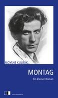 Moyshe Kulbak: Montag