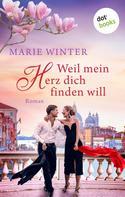 Marie Winter: Weil mein Herz dich finden will ★★★