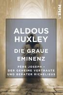 Aldous Huxley: Die Graue Eminenz