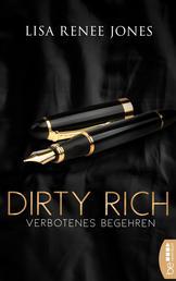 Dirty Rich - Verbotenes Begehren