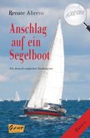 Renate Ahrens: Anschlag auf ein Segelboot