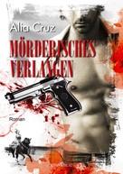 Alia Cruz: Mörderisches Verlangen ★★★★