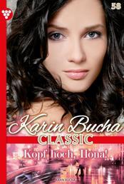 Karin Bucha Classic 58 – Liebesroman - Kopf hoch, Ilona!