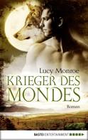 Lucy Monroe: Krieger des Mondes ★★★★★