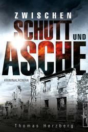 Zwischen Schutt und Asche - Hamburg in Trümmern 1 (Kriminalroman)