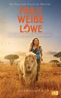 Prune de Maistre: Mia und der weiße Löwe - Das Buch zum Film ★★★★