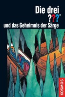 Brigitte Johanna Henkel-Waidhofer: Die drei ???, Geheimnis der Särge (drei Fragezeichen) ★★★★★