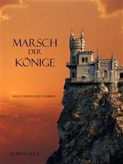 Marsch der Könige (Der Ring der Zauberei — Band 2)