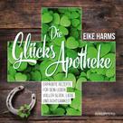Eike Harms: Die Glücks-Apotheke