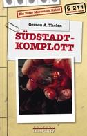 Gereon A. Thelen: Südstadt-Komplott
