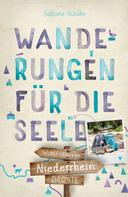 Sabine Hauke: Niederrhein. Wanderungen für die Seele ★★★