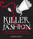 Jennifer Wright: Killer Fashion