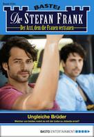 Stefan Frank: Dr. Stefan Frank - Folge 2331 ★★★★
