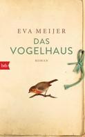 Eva Meijer: Das Vogelhaus ★★★★★