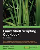 Shantanu Tushar: Linux Shell Scripting Cookbook