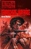 Alfred Wallon: Die Forts am Bozeman Trail 03: Gebrochene Verträge
