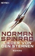 Norman Spinrad: Lieder von den Sternen ★★★