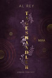Tageswandler 1 - Mira