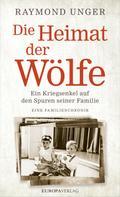 Raymond Unger: Die Heimat der Wölfe ★★★