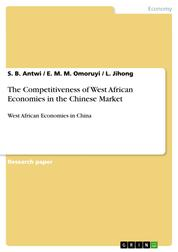 The Competitiveness of West African Economies in the Chinese Market - West African Economies in China