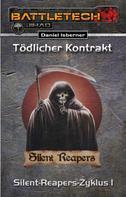 Daniel Isberner: BattleTech: Silent-Reapers-Zyklus 1 ★★★