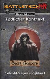 BattleTech: Silent-Reapers-Zyklus 1 - Tödlicher Kontrakt