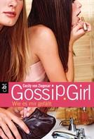 Cecily von Ziegesar: Gossip Girl 5 ★★★★