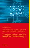 Georg E. Schäfer: Ten Dimensions of Philosophy and Religion in the Digital Internet Age