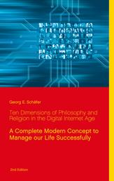 Ten Dimensions of Philosophy and Religion in the Digital Internet Age