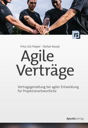 Agile Verträge - Vertragsgestaltung bei agiler Entwicklung für Projektverantwortliche