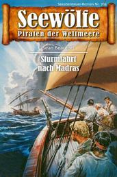 Seewölfe - Piraten der Weltmeere 703 - Sturmfahrt nach Madras