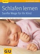 Petra Kunze: Schlafen lernen