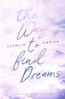 Carolin Emrich: The way to find dreams ★★★