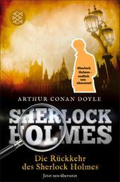 Die Rückkehr des Sherlock Holmes - Erzählungen. Neu übersetzt von Henning Ahrens