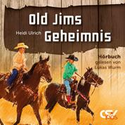 Old Jims Geheimnis