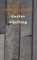 Heinrich Ernst Kromer: Gustav Hänfling